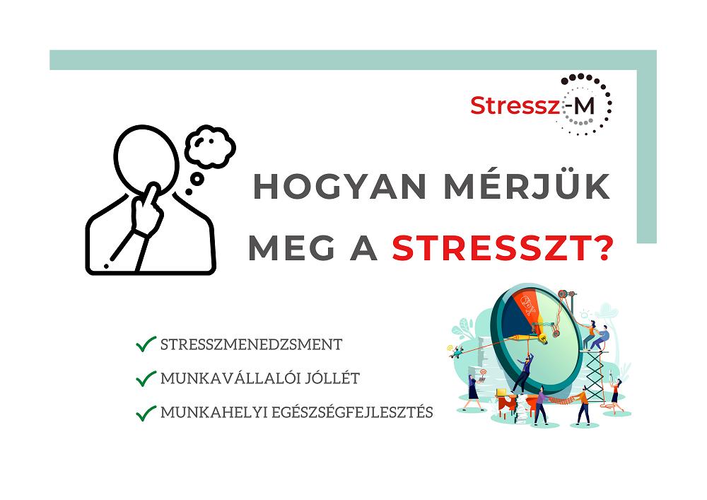 Hogyan lehet megmérni a stresszt? (1. rész)