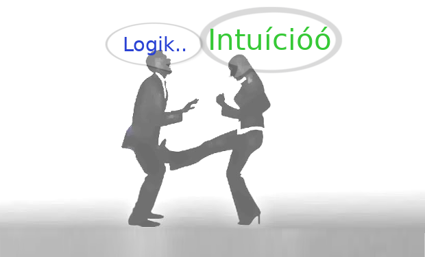 Ki a Főnök? Logika vagy Intuíció?