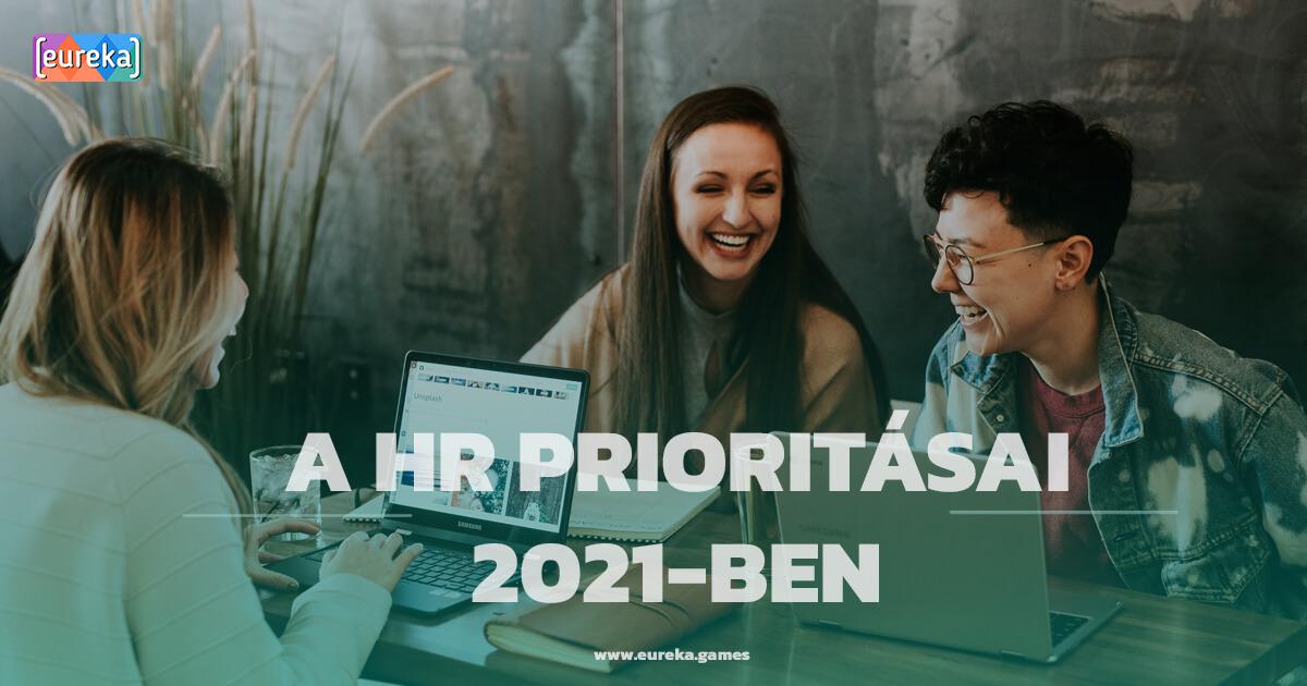 Mik a HR prioritásai 2021-ben?