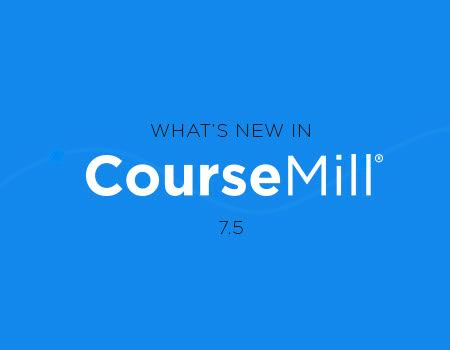 A CourseMill 7.5 újdonságai